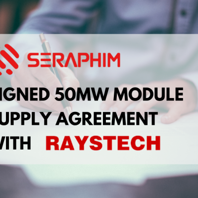 Seraphim signed 50MW Module Supply Agreement with Raystech in Australia